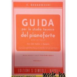 EDIZIONI S. SIMEOLI - GUIDA PER LO STUDIO TECNICO DEL PIANOFORTE Fascicolo I - ROSSOMANDI